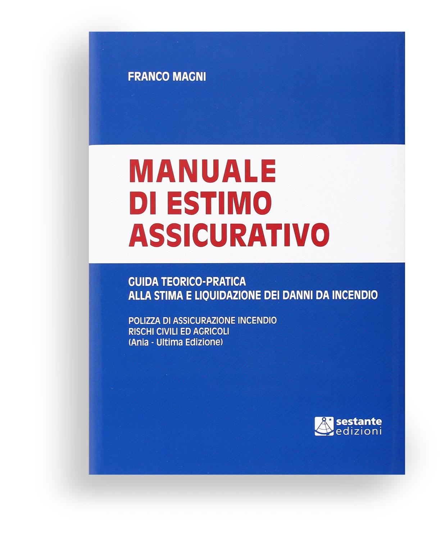 Franco Magni Manuale di Estimo assicurativo